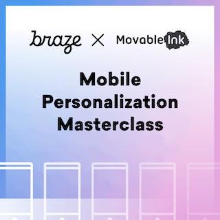 Mobile Personalization Masterclass