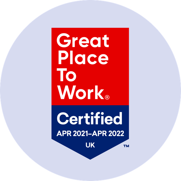 Great Place to Work Certified April 2021 to April 2022 UK